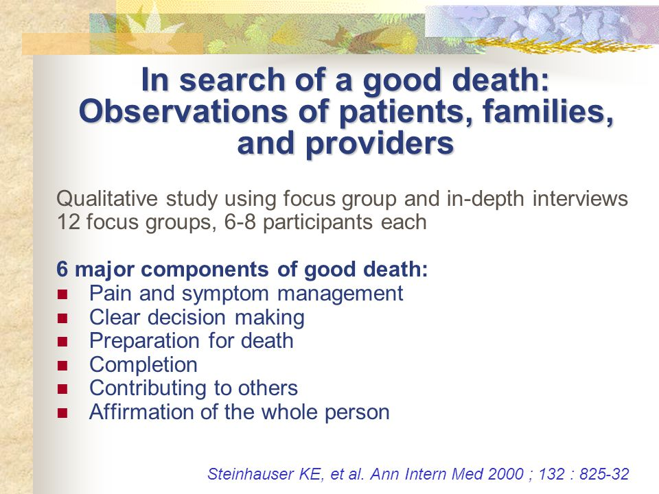 In search of a good death: Observations of patients, families, and providers