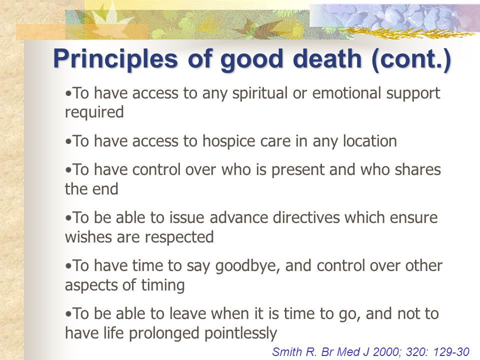 Principles of good death (cont.)