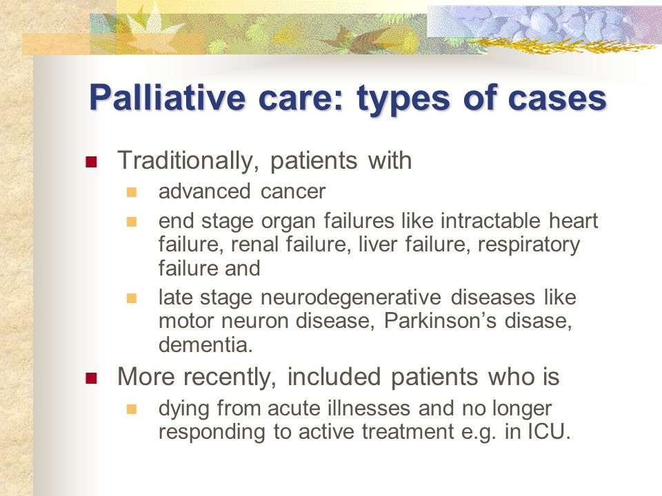 Palliative care: types of cases