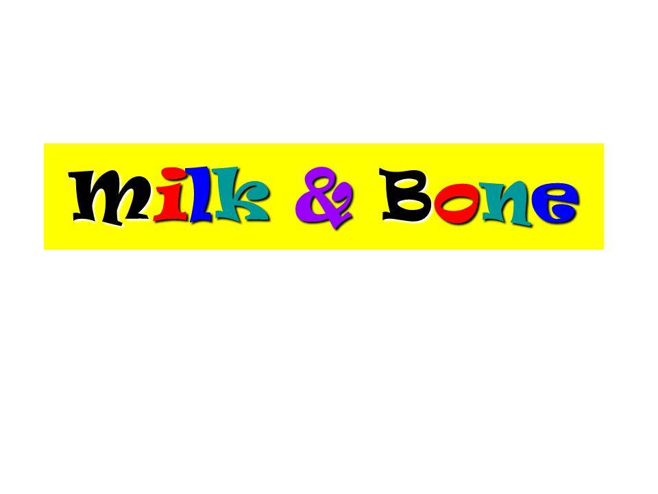 Milk & Bone