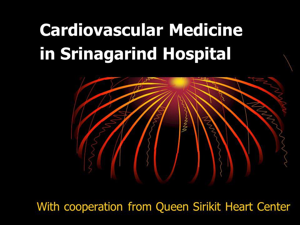 Cardiovascular Medicine in Srinagarind Hospital