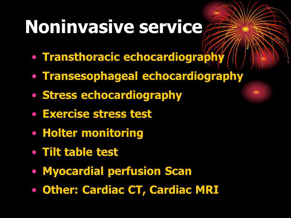 Noninvasive service Transthoracic echocardiography