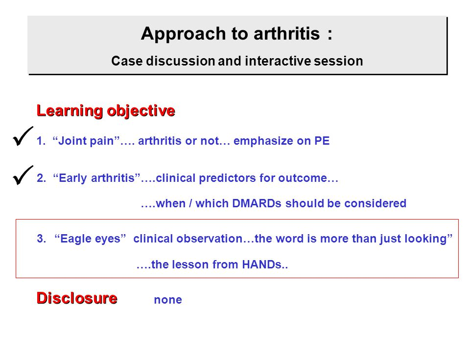 Approach to arthritis : Case discussion and interactive session
