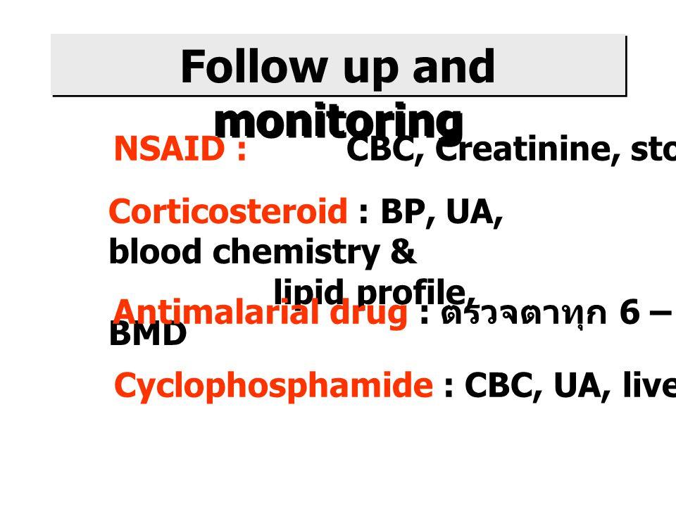 Follow up and monitoring
