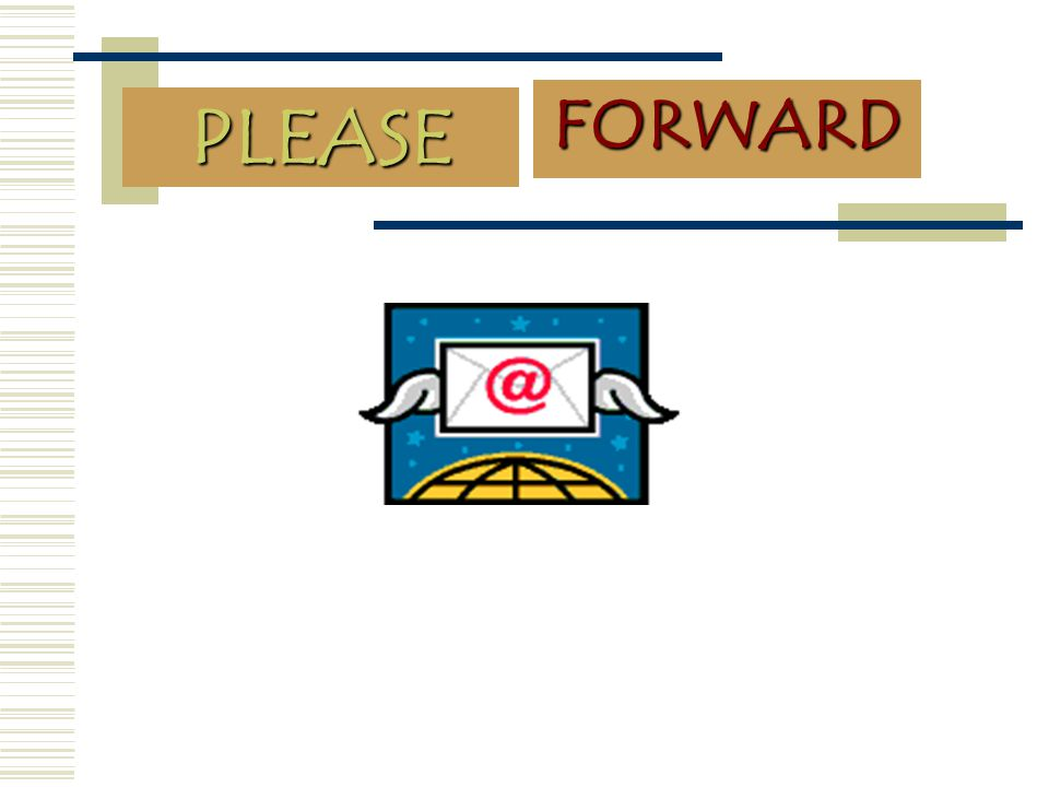 FORWARD PLEASE