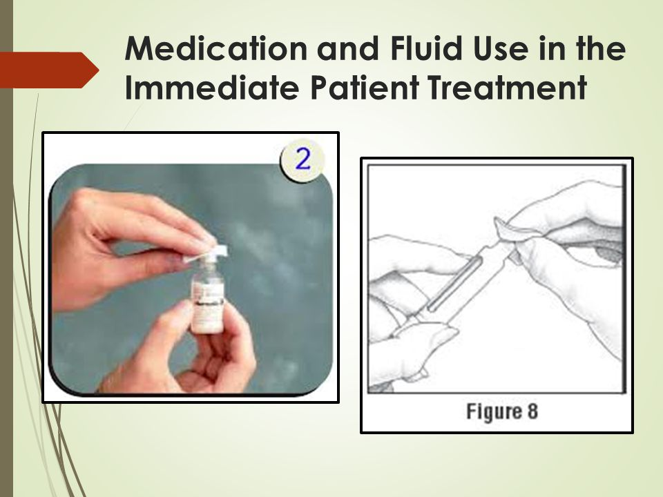 Medication and Fluid Use in the Immediate Patient Treatment