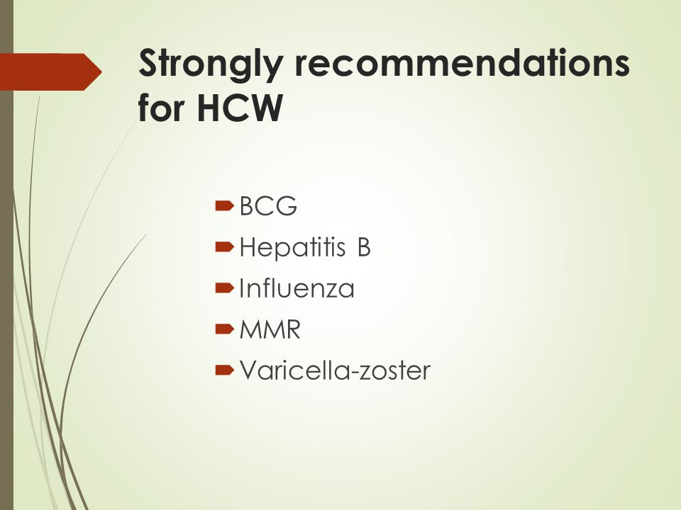 Strongly recommendations for HCW