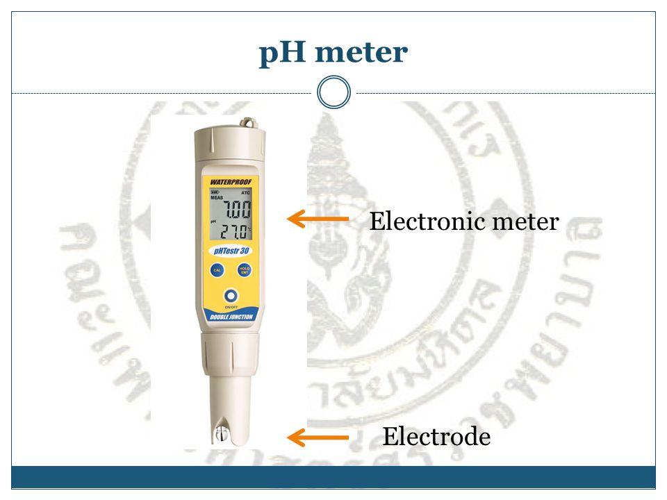 pH meter Electronic meter Electrode