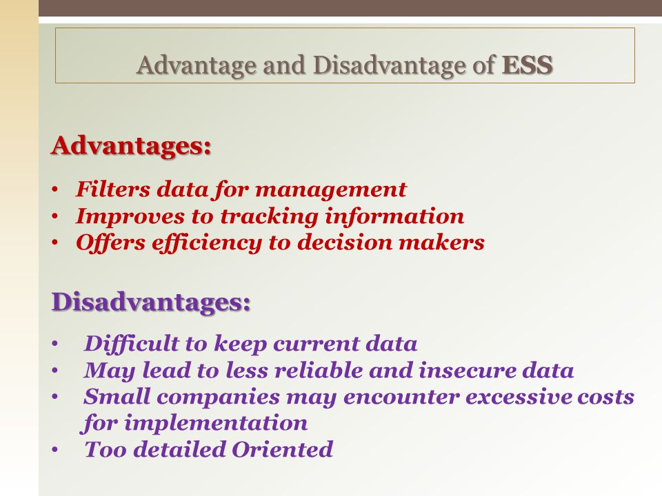 Advantage and Disadvantage of ESS