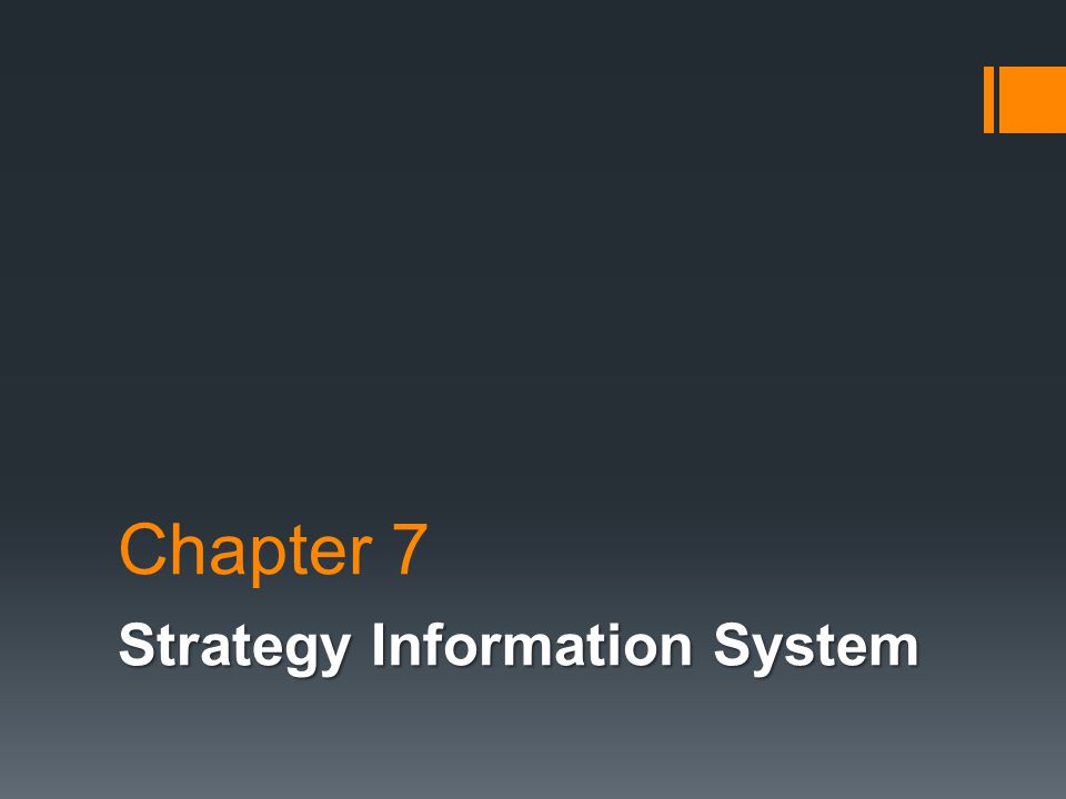Strategy Information System