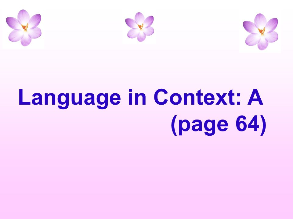 Language in Context: A (page 64)