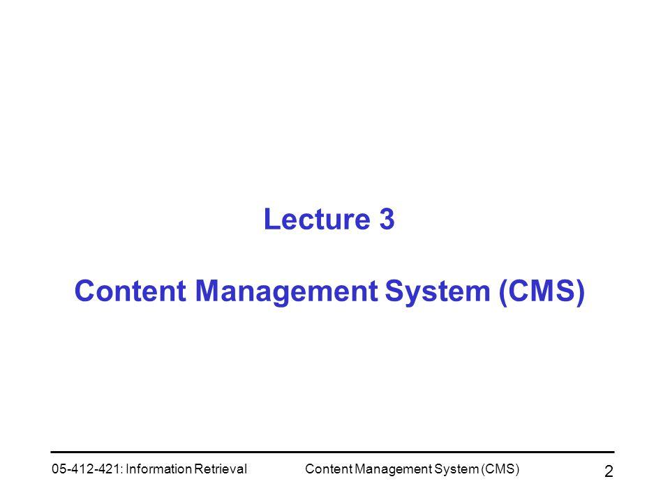 Lecture 3 Content Management System (CMS)