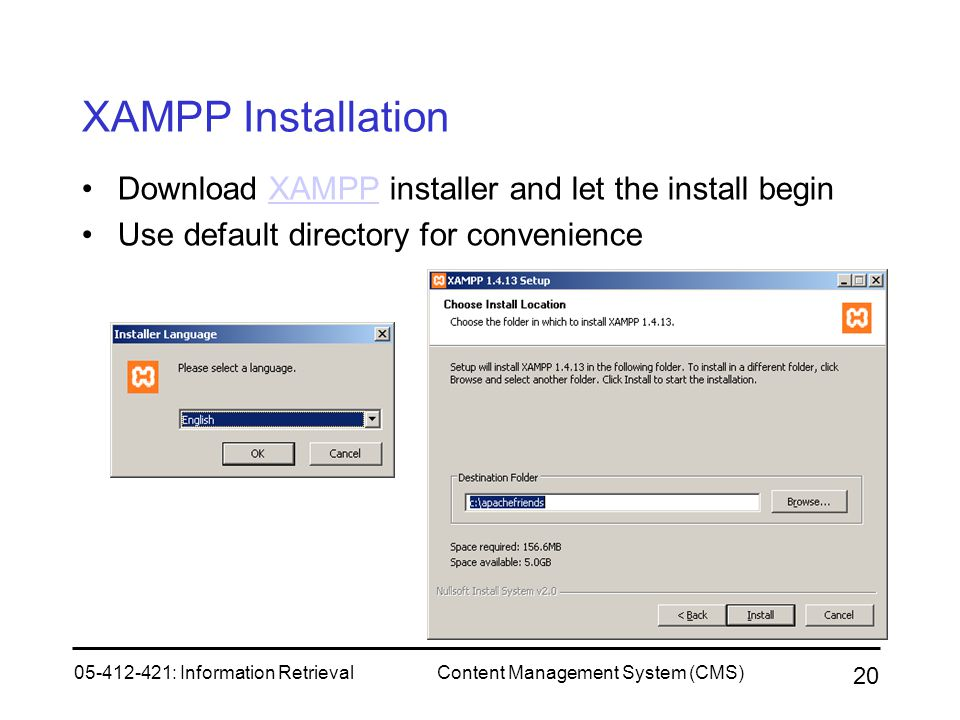 XAMPP Installation Download XAMPP installer and let the install begin