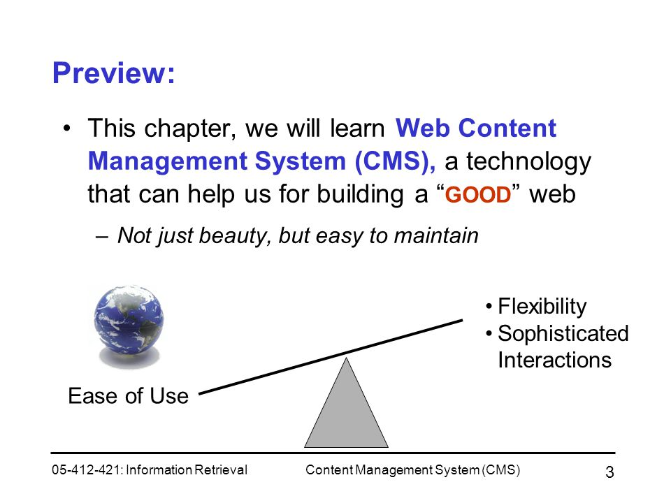Preview: This chapter, we will learn Web Content Management System (CMS), a technology that can help us for building a GOOD web.