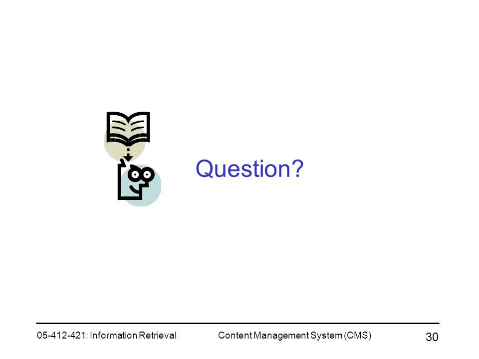 Question 05-412-421: Information Retrieval