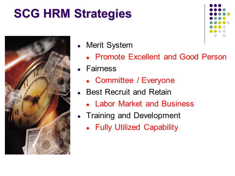 SCG HRM Strategies Merit System Promote Excellent and Good Person