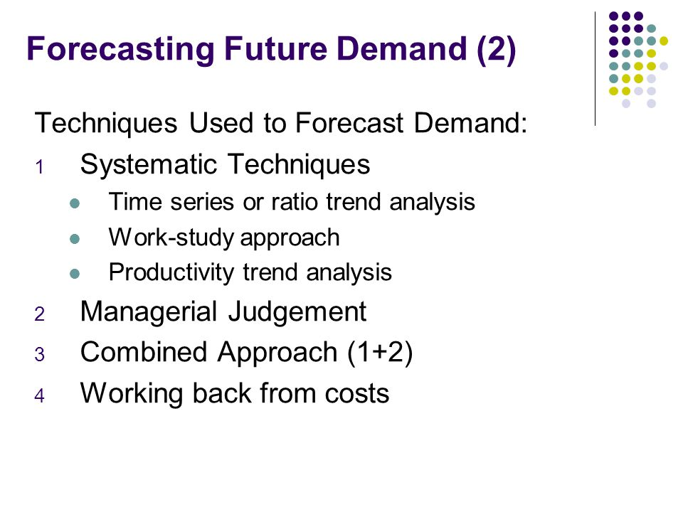Forecasting Future Demand (2)