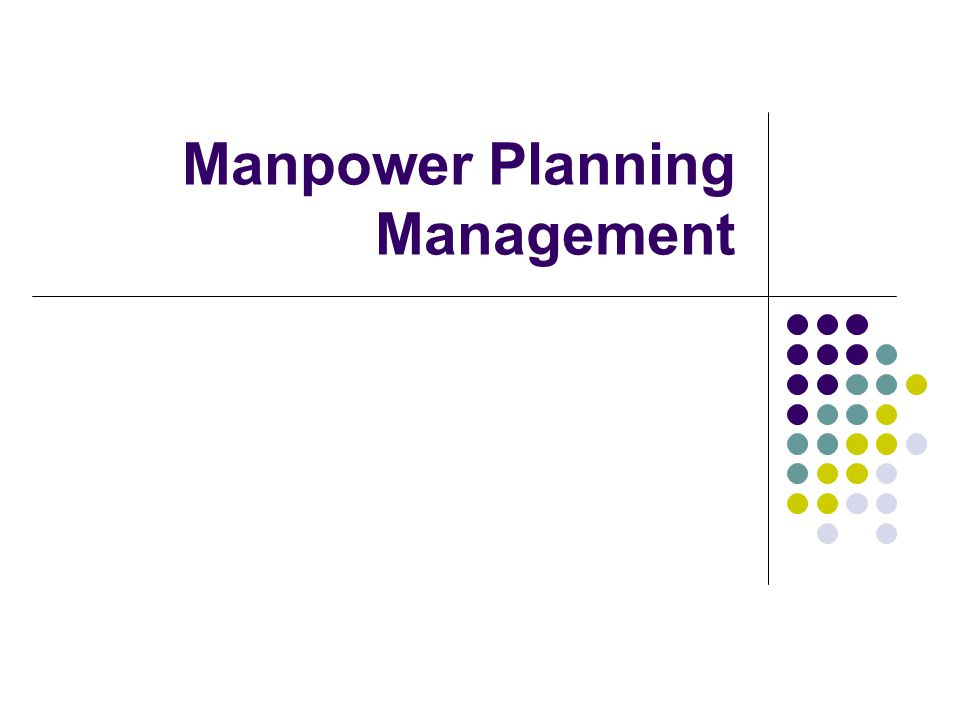 Manpower Planning Management