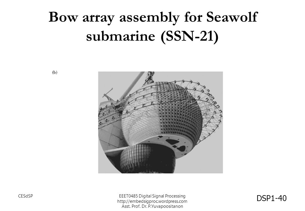 Bow array assembly for Seawolf submarine (SSN-21)