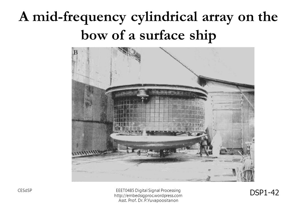 A mid-frequency cylindrical array on the bow of a surface ship