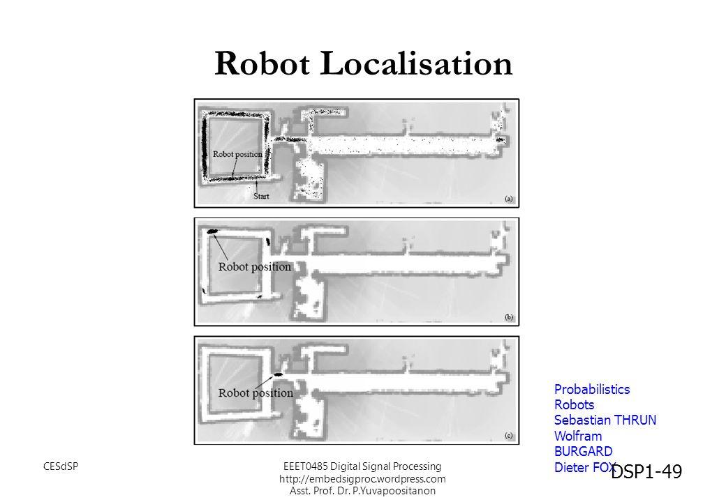 Robot Localisation Probabilistics Robots Sebastian THRUN
