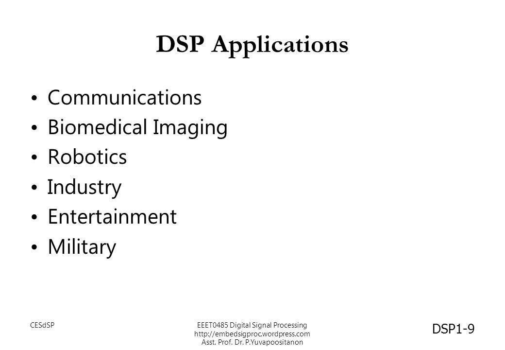 DSP Applications Communications Biomedical Imaging Robotics Industry