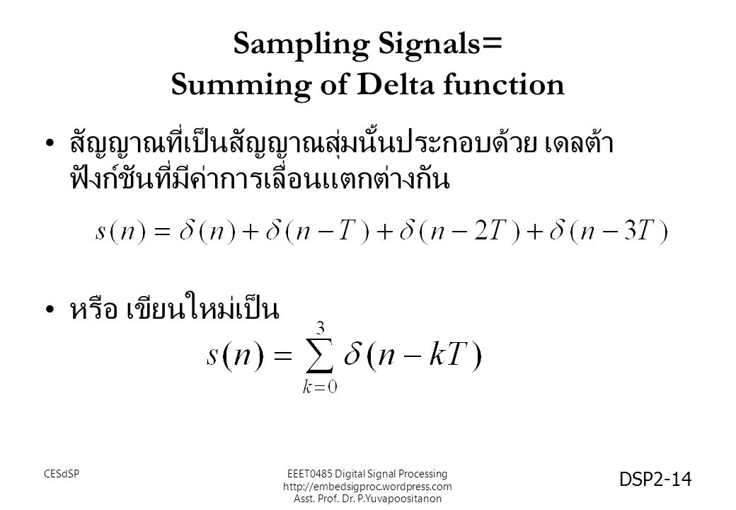 Sampling Signals= Summing of Delta function
