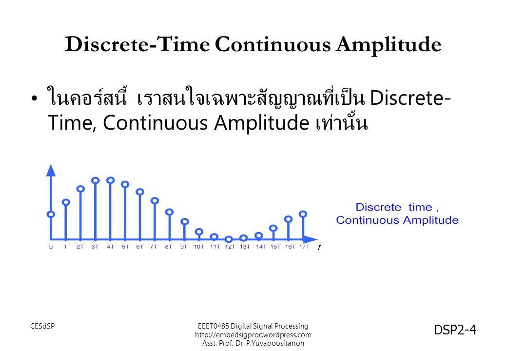 Discrete-Time Continuous Amplitude