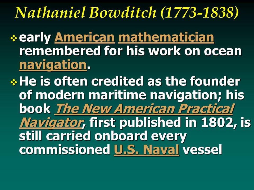 Nathaniel Bowditch (1773-1838)