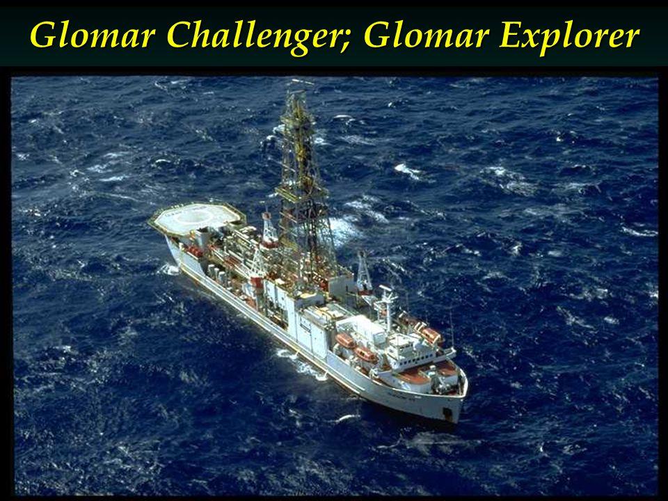 Glomar Challenger; Glomar Explorer