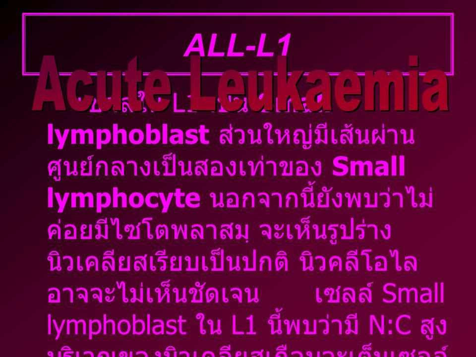 ALL-L1 ALL-L1. Acute Leukaemia.