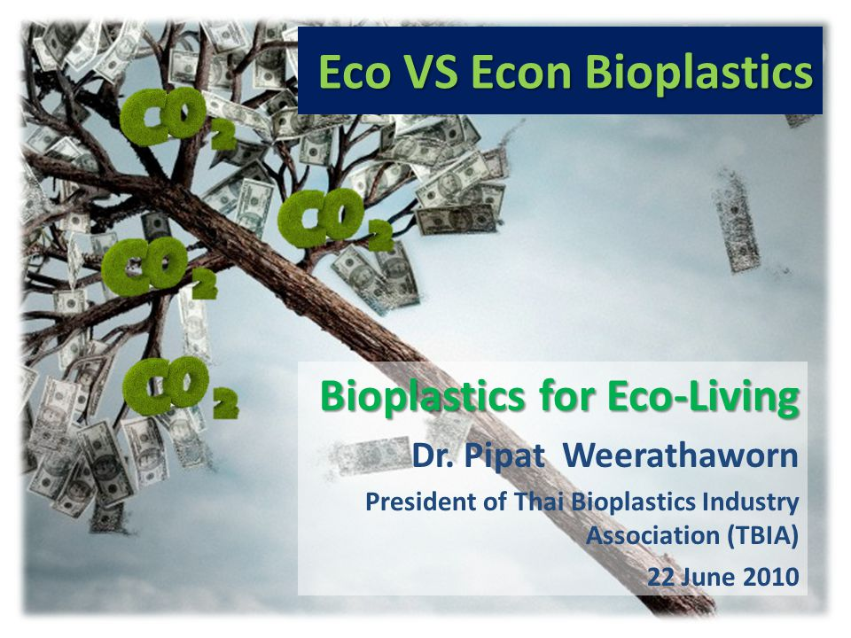 Eco VS Econ Bioplastics