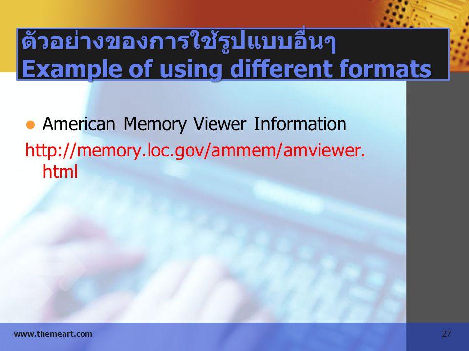 ตัวอย่างของการใช้รูปแบบอื่นๆ Example of using different formats