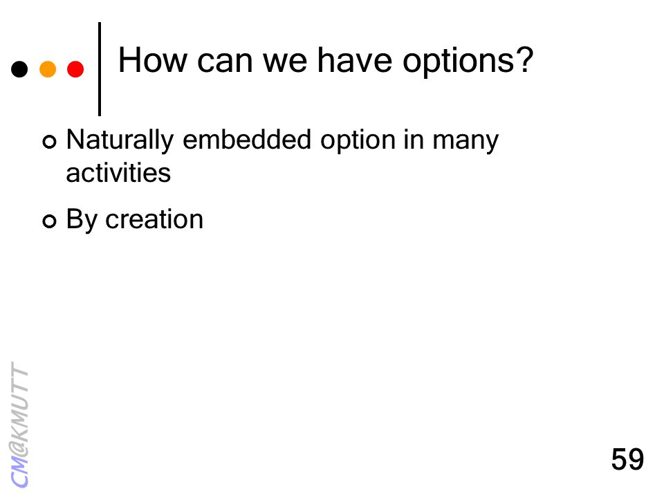 How can we have options Naturally embedded option in many activities
