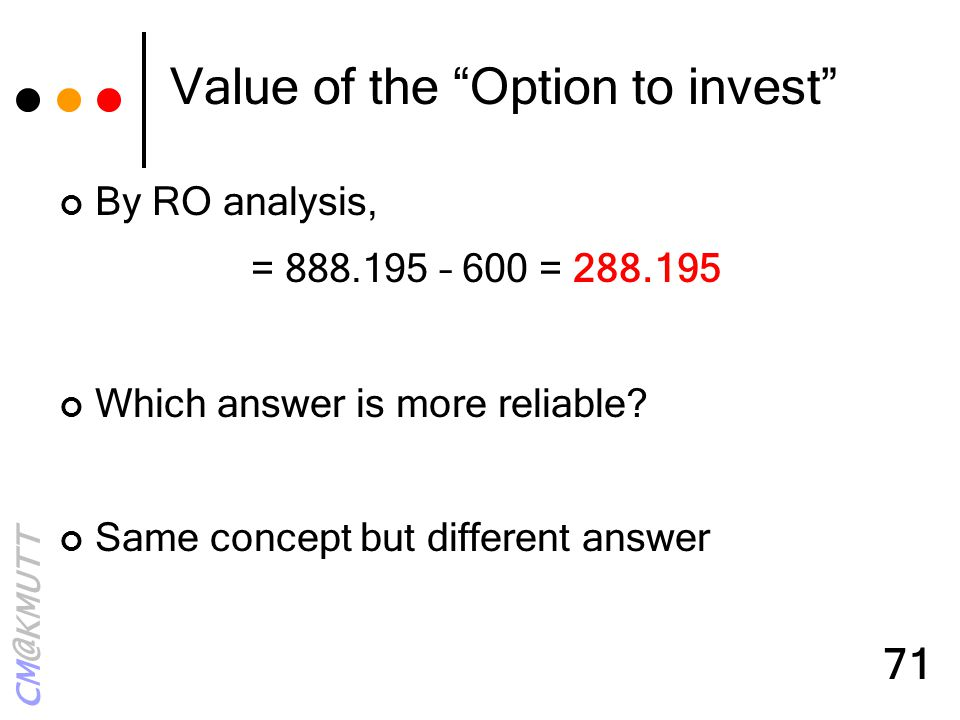 Value of the Option to invest