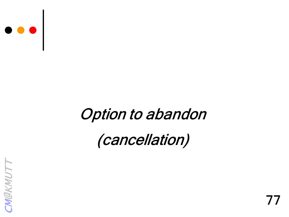 Option to abandon (cancellation)