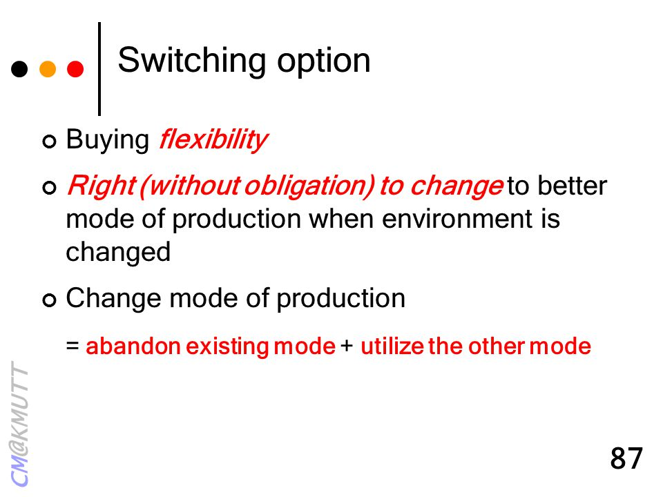 Switching option Buying flexibility