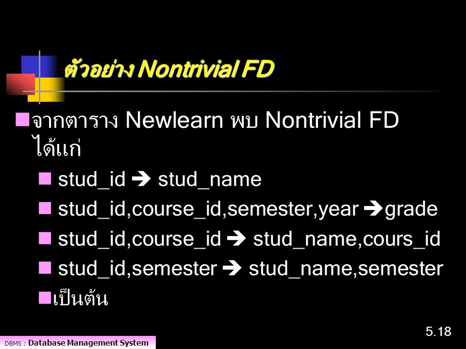ตัวอย่าง Nontrivial FD
