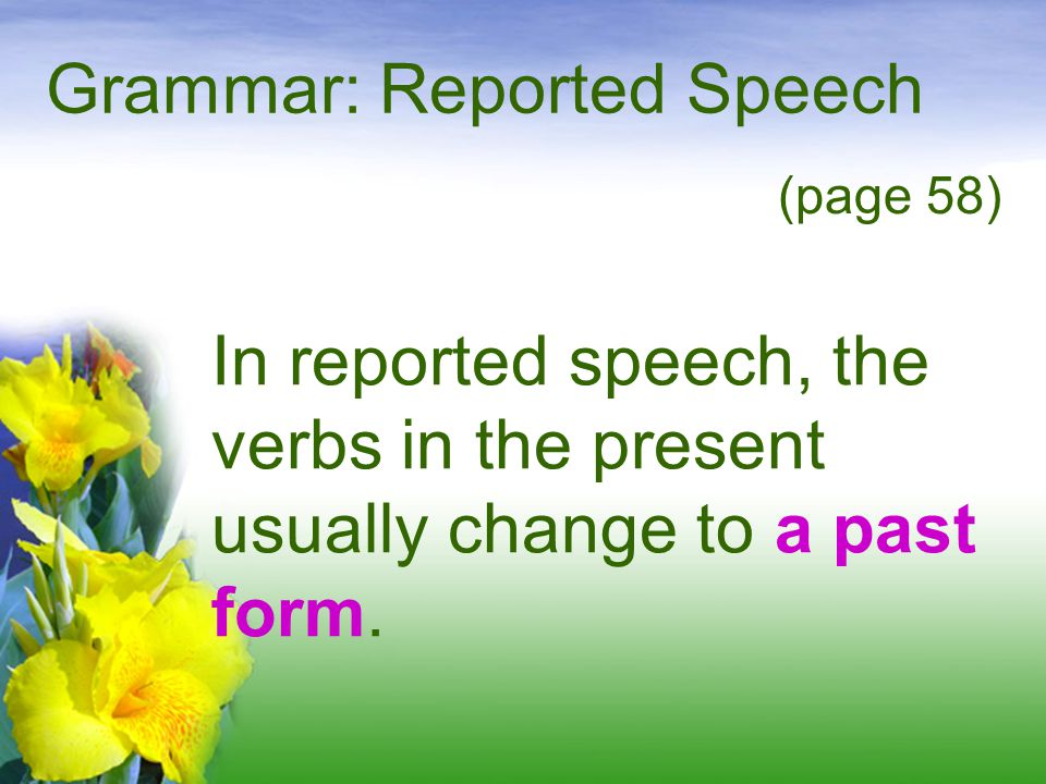 Grammar: Reported Speech