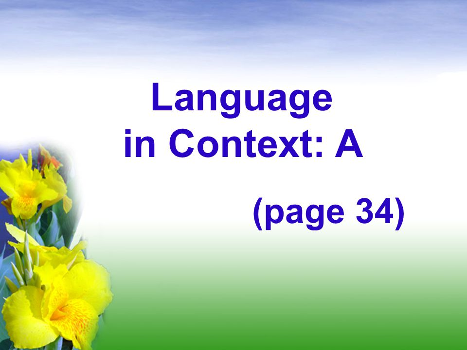 Language in Context: A (page 34)