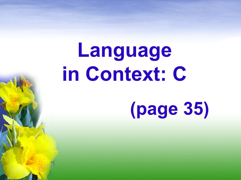 Language in Context: C (page 35)
