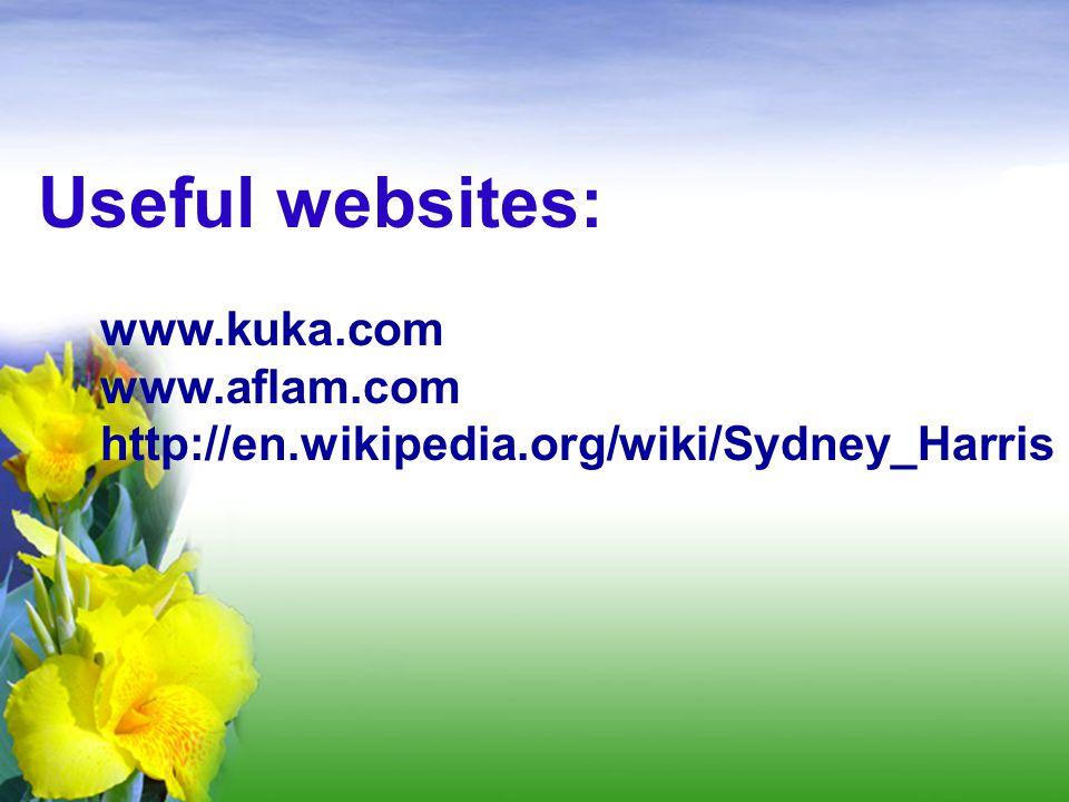 Useful websites: www.kuka.com www.aflam.com