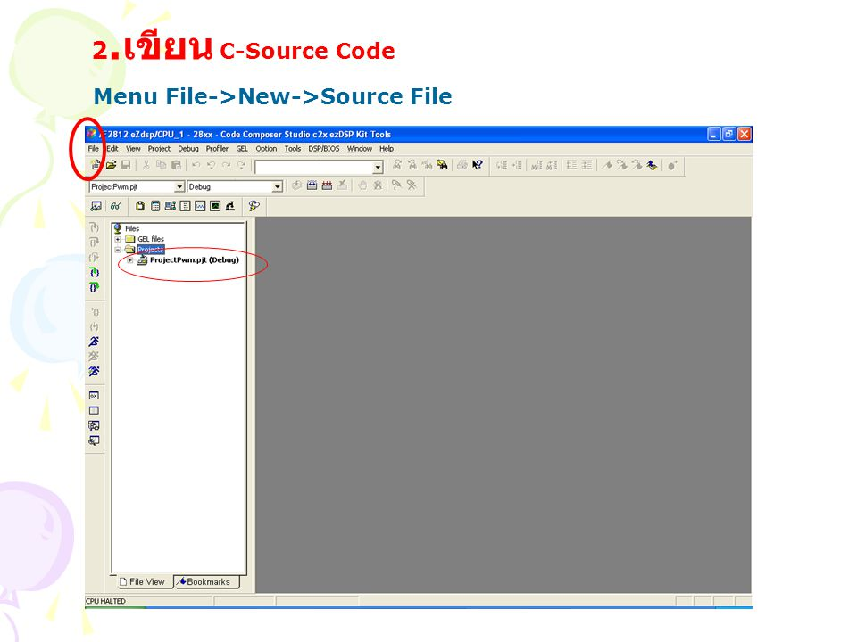 2.เขียน C-Source Code Menu File->New->Source File
