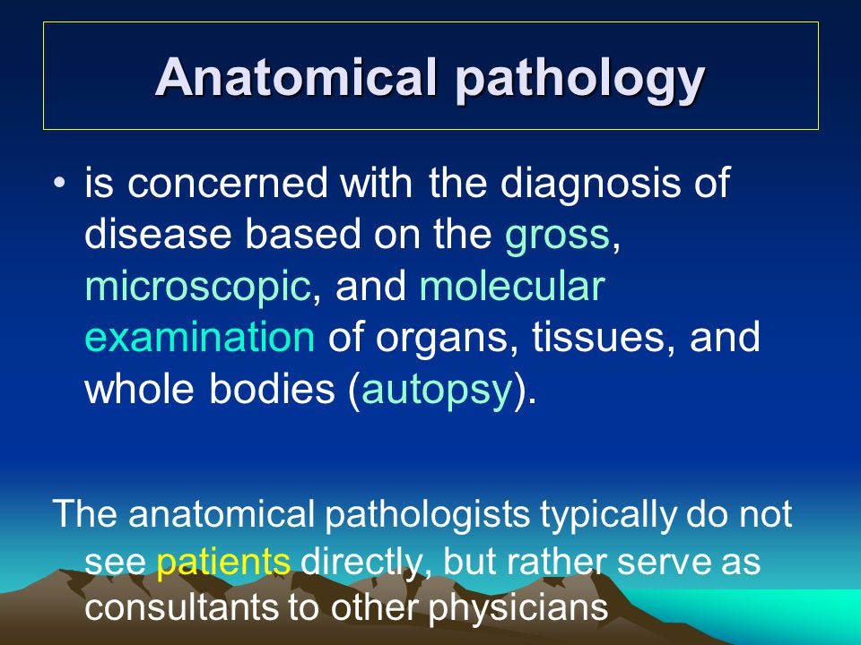 Anatomical pathology