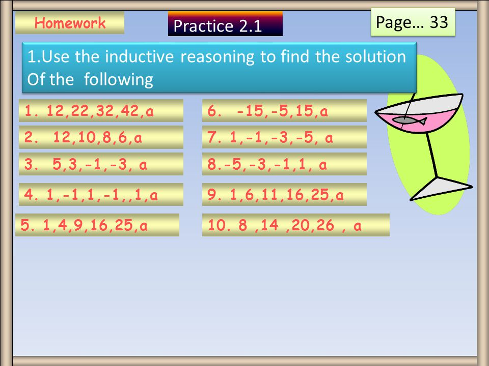 1.Use the inductive reasoning to find the solution Of the following
