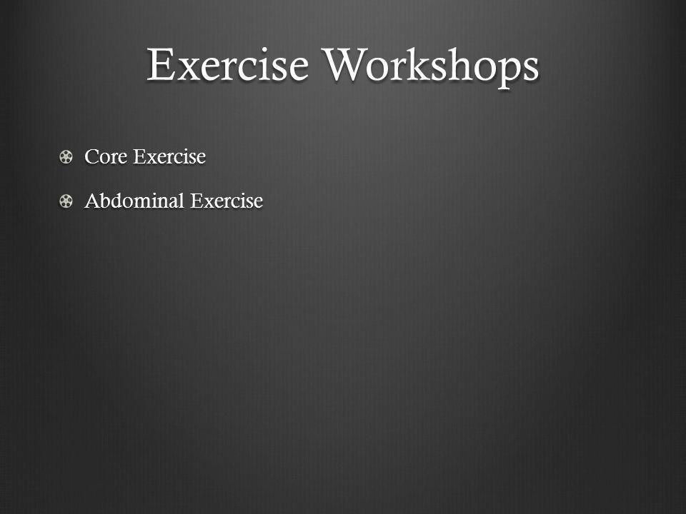 Exercise Workshops Core Exercise Abdominal Exercise