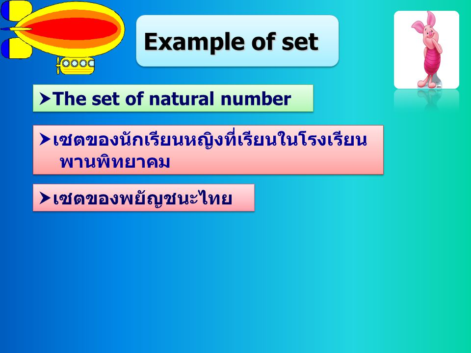 Example of set The set of natural number