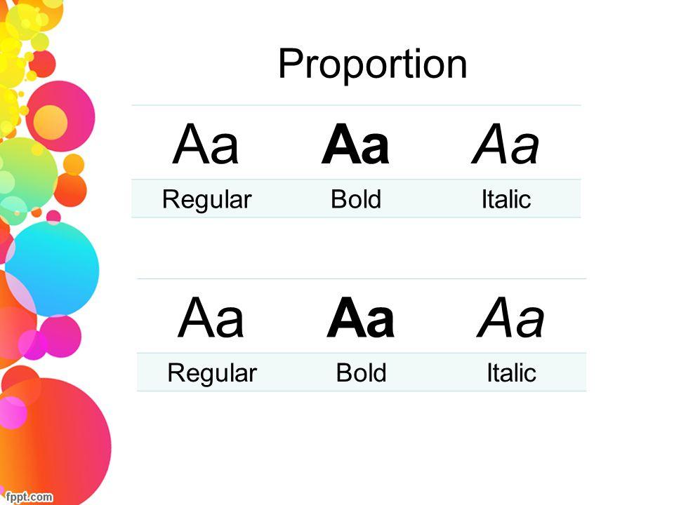 Proportion Aa Regular Bold Italic Aa Regular Bold Italic