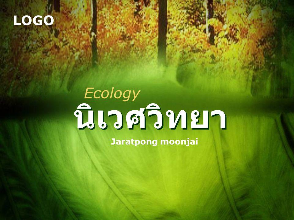 Ecology นิเวศวิทยา Jaratpong moonjai