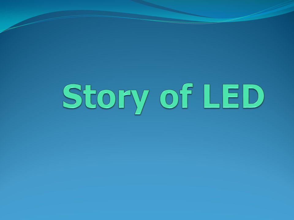 Story of LED